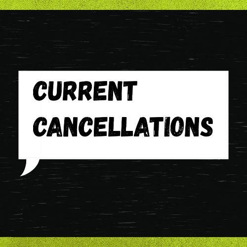 Looking for Cancellations?