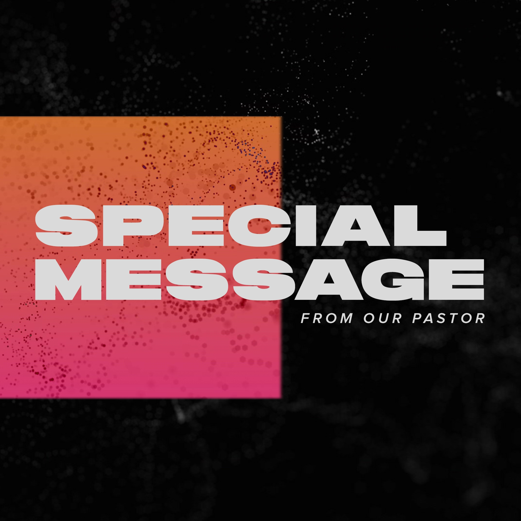 Exciting Updates From Our Pastors